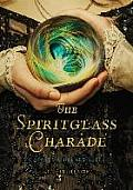 The Spiritglass Charade cover image