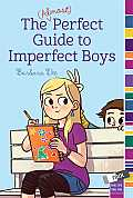 The Almost Perfect Guide to Imperfect Boys cover image