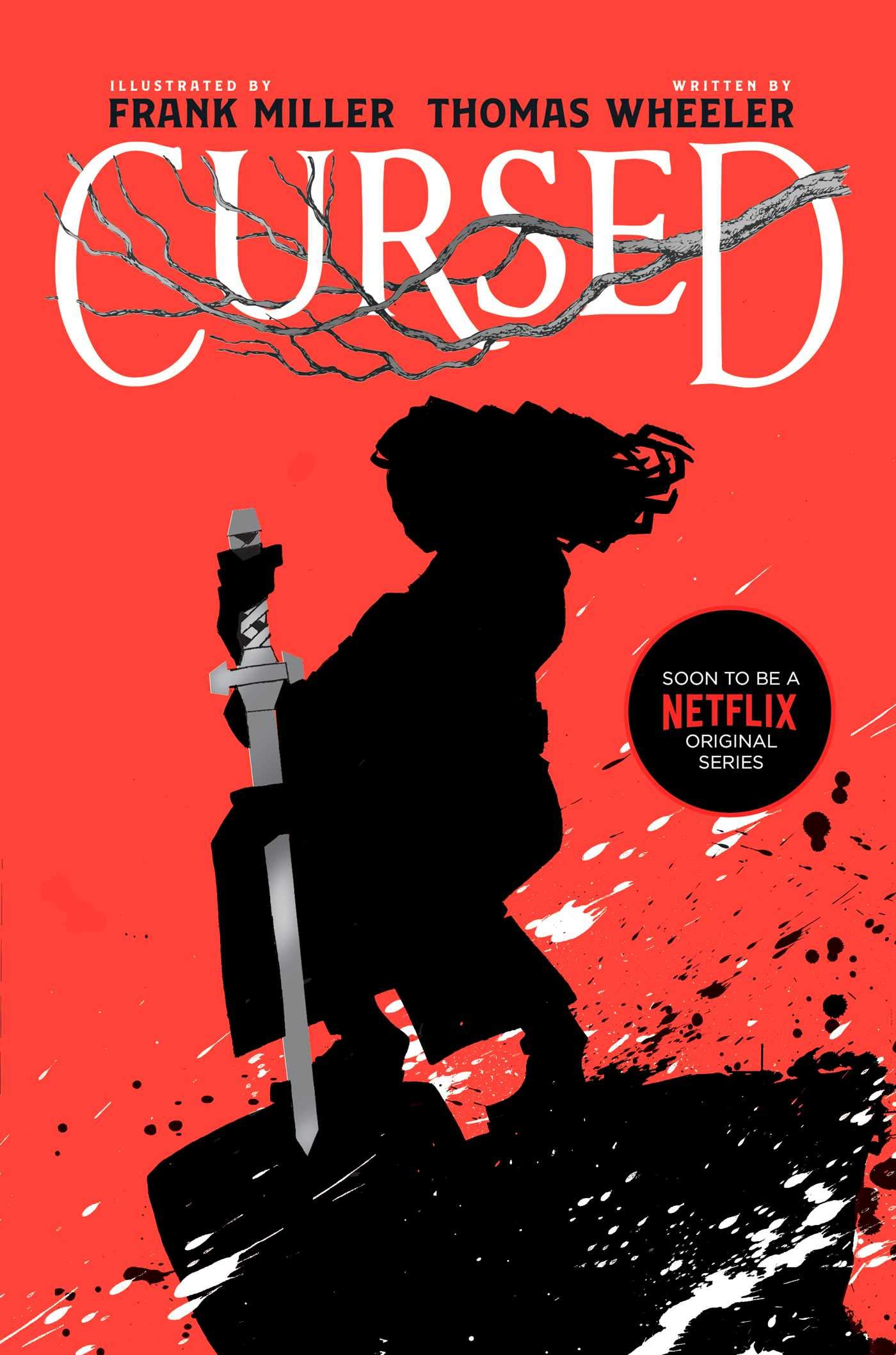 Book Review: Cursed By Thomas Wheeler And Frank Miller